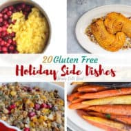 20 Delicious Gluten Free Side Dishes for the Holidays